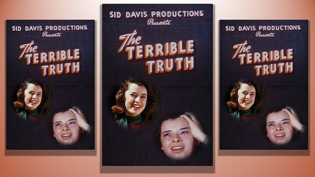 The Terrible Truth, 1951
