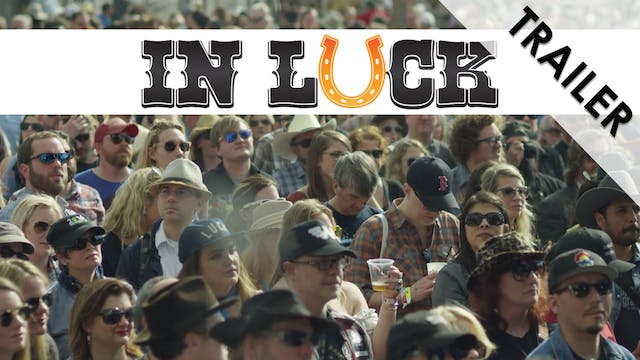 In Luck Trailer