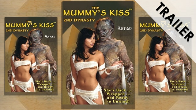 Mummy's Kiss 2nd Dynasty Trailer