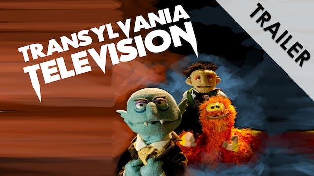 Transylvania Television Trailer