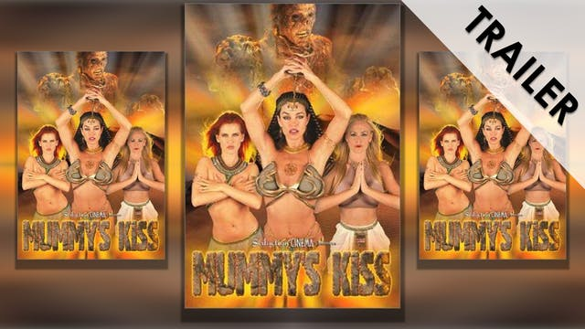 Mummy's Kiss Trailer