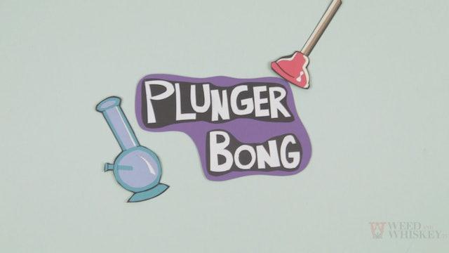 Plunger Bong