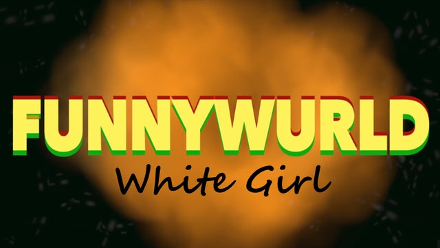 White Girl E:5