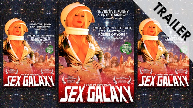 Sex Galaxy Trailer
