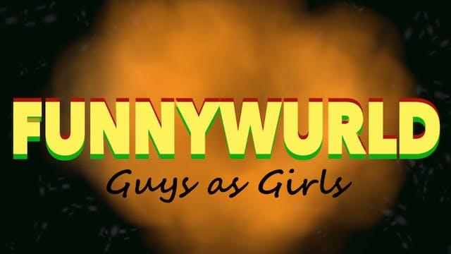 Guys as Girls