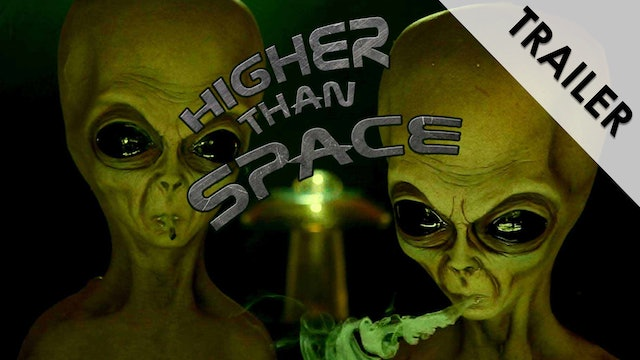 Higher Than Space Trailer