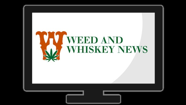 Weed And Whiskey News