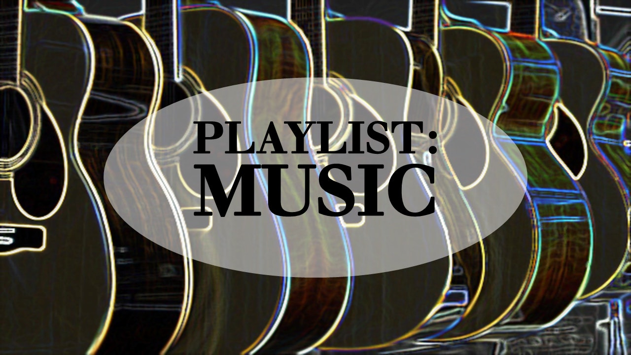 Playlist: Music