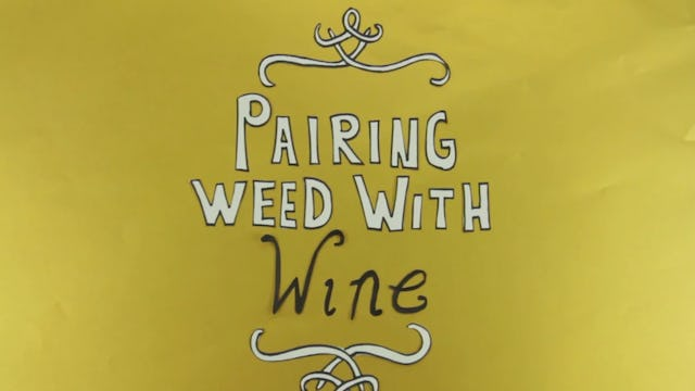 Pairing Weed and Wine