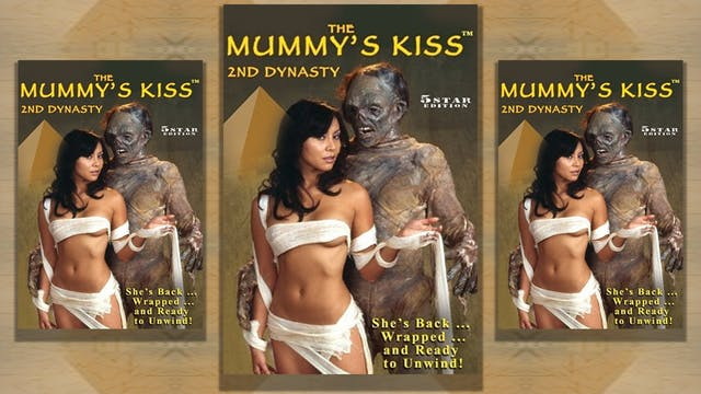 Mummy's Kiss 2nd Dynasty