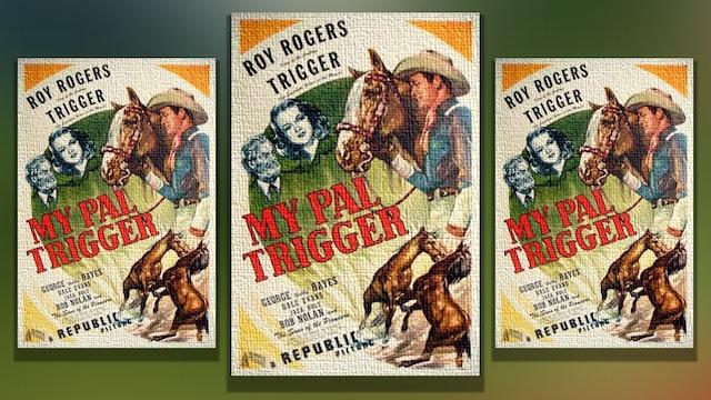 My Pal Trigger, 1946
