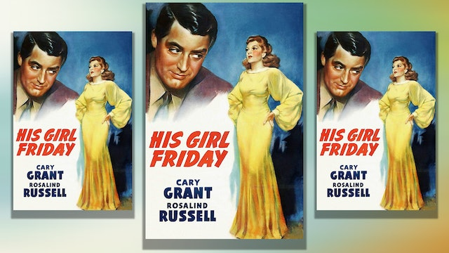 His Girl Friday, 1940