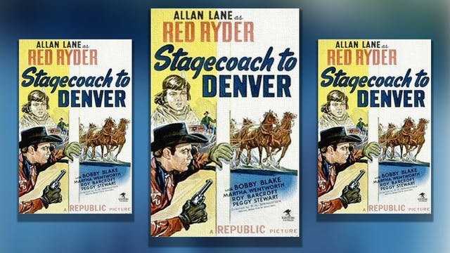 Stagecoach to Denver, 1946