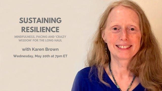 Recorded Talk: Karen Brown (5/20/20)