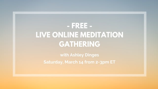 FREE Recorded Meditation with Ashley Dinges