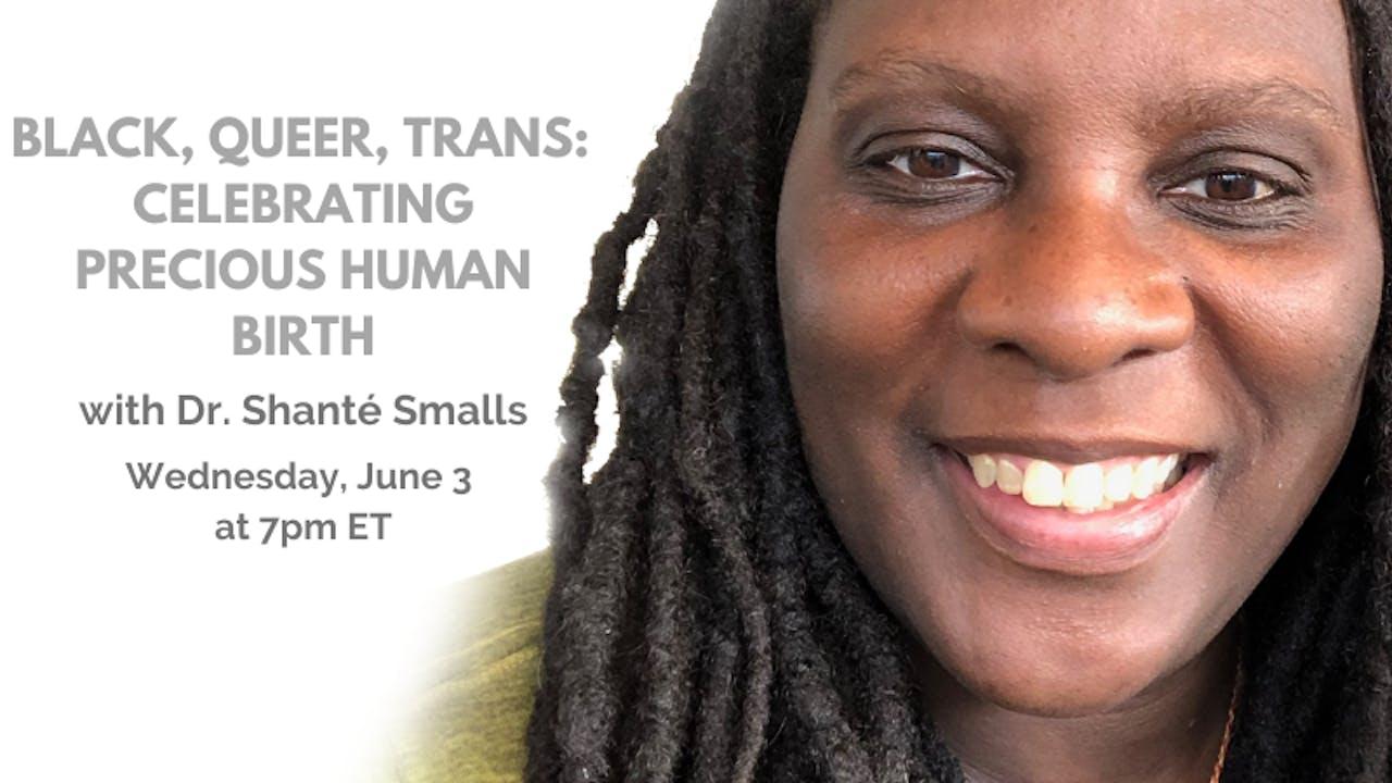June 3rd, 2020: Dr. Shanté Paradigm Smalls