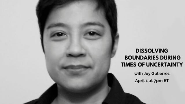 Recorded Talk: Joy Gutierrez (4/1/20)