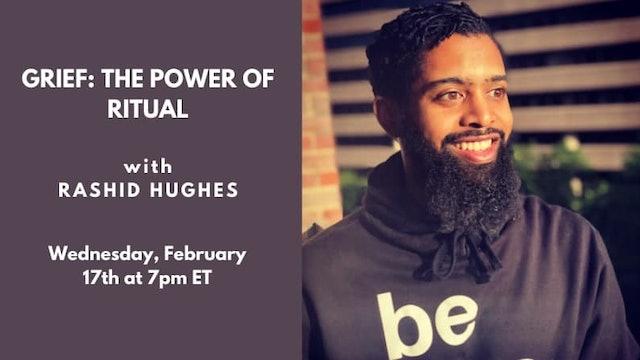 Recorded Talk: Rashid Hughes (2.17.21)