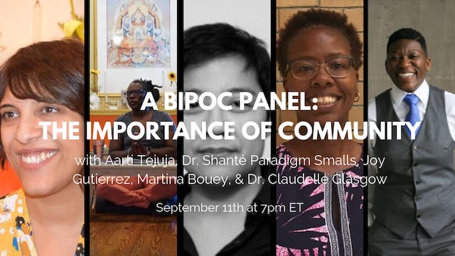 September 11th, 2019: A BIPOC Panel - The Importance of Community