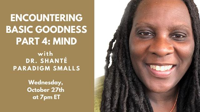 Encountering Basic Goodness, part 4: Mind