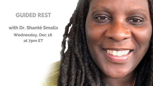 Recorded Talk: Shanté Paradigm Smalls (12.16.20)