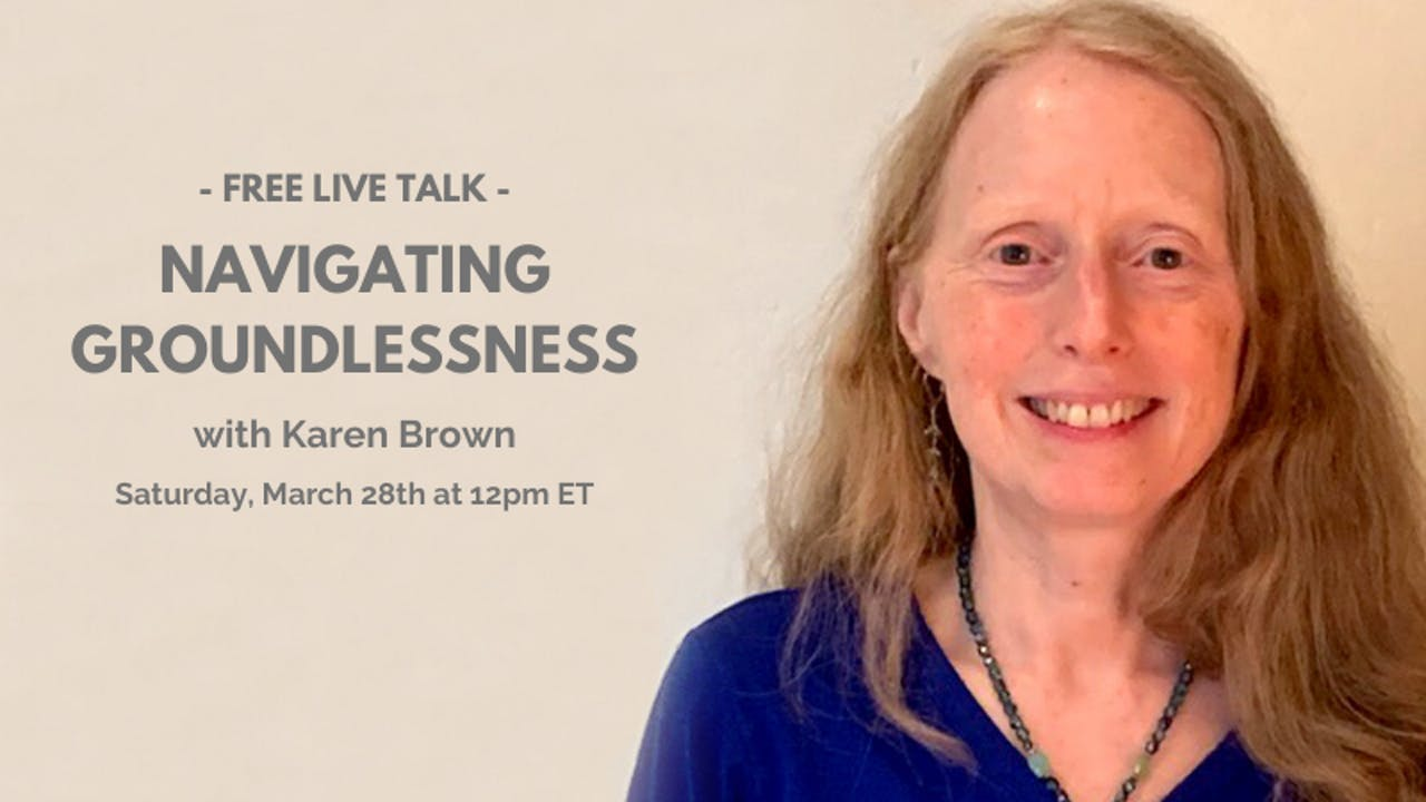 Recording: FREE Talk - Navigating Groundlessness