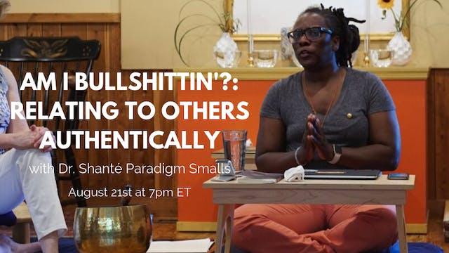 August 21st, 2019: Dr. Shanté Paradigm Smalls
