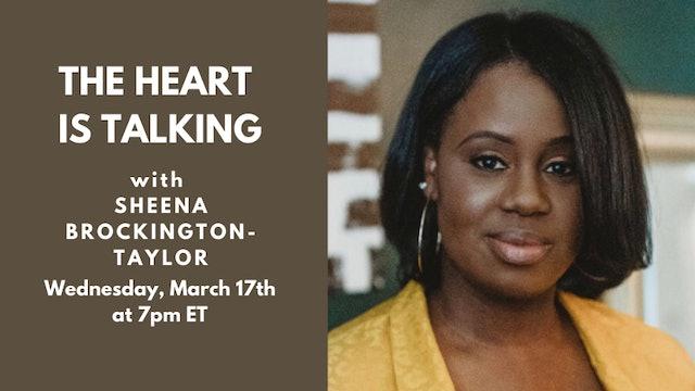 Live Talk: Sheena Brockington-Taylor (3.17.21)