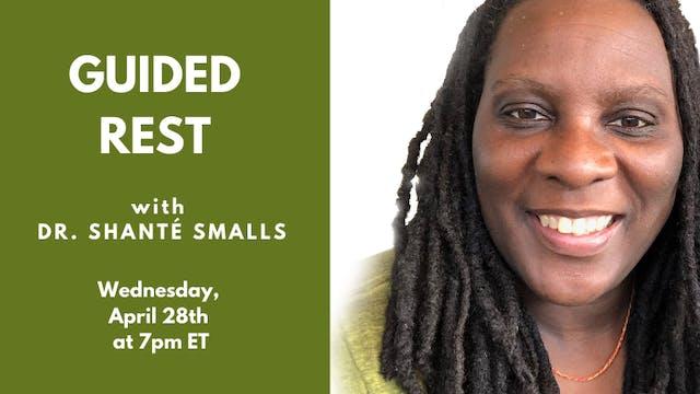 Recorded Talk: Dr. Shanté Smalls (04.28.21)