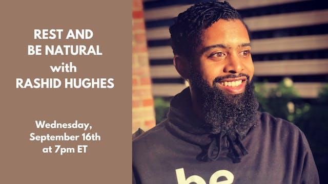 Recorded Talk: Rashid Hughes (9/16/20)
