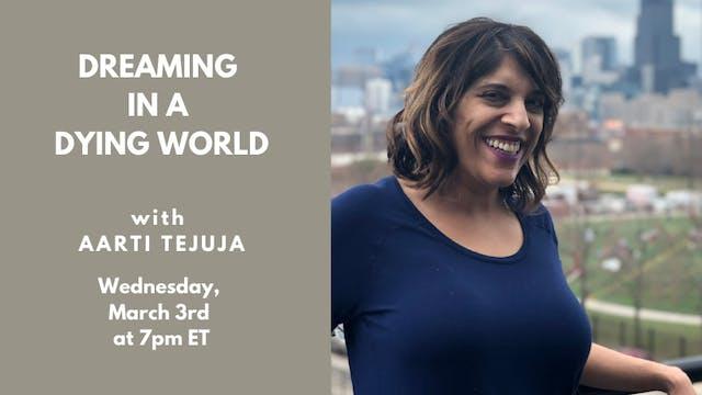 Recorded Talk: Aarti Tejuja (3.3.21)