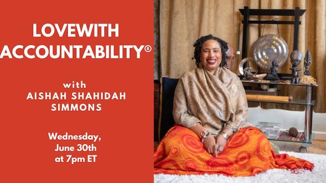 Live Talk: Aishah Shahidah Simmons (06-30-21)