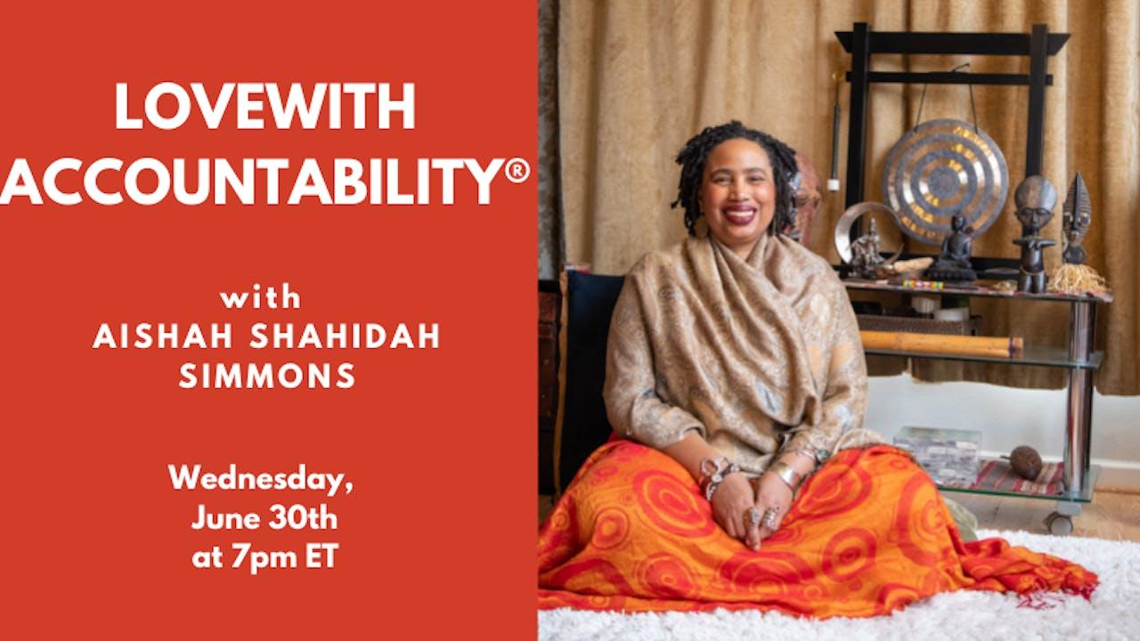 Recorded Talk: Aishah Shahidah Simmons (06-30-21)