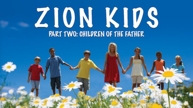Zion Kids 2 Video: Children of the Fa...