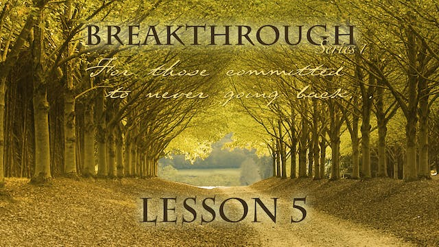 Breakthrough Lesson 5 - For This Hour