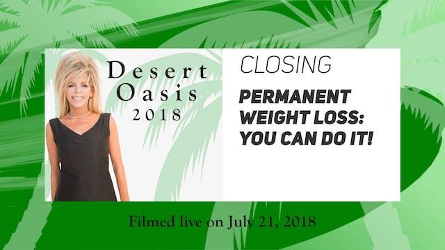 Desert Oasis 2018 -Closing - Permane...