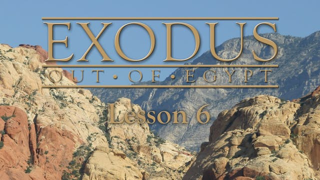 Exodus Out of Egypt: The Changes Series - Lesson 6 - Cloud & Fire