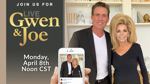 Live with Gwen and Joe - April 8, 2019