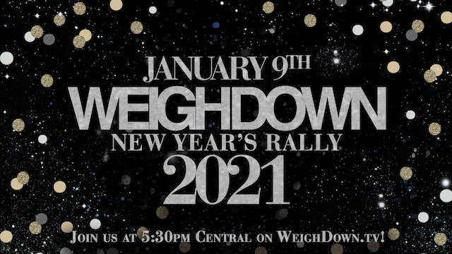 Weigh Down Rally 2021!