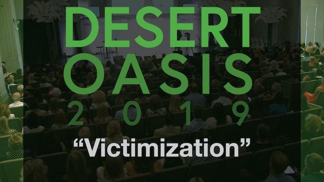 Desert Oasis 2019 - Victimization
