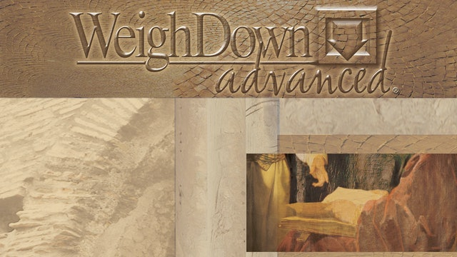 Weigh Down Advanced