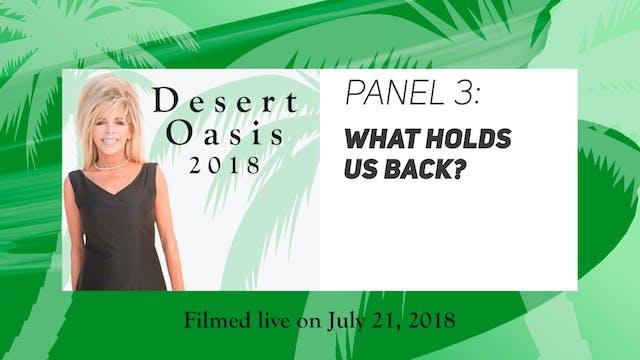 Desert Oasis 2018 - Panel 3 - What Ho...