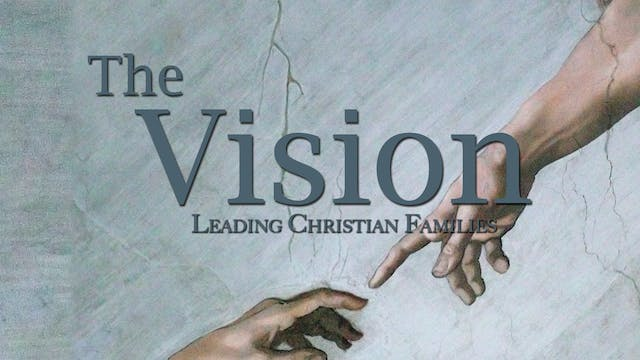 The Vision Series