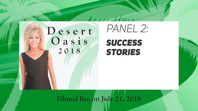 Desert Oasis 2018 - Panel 2 - Success Stories