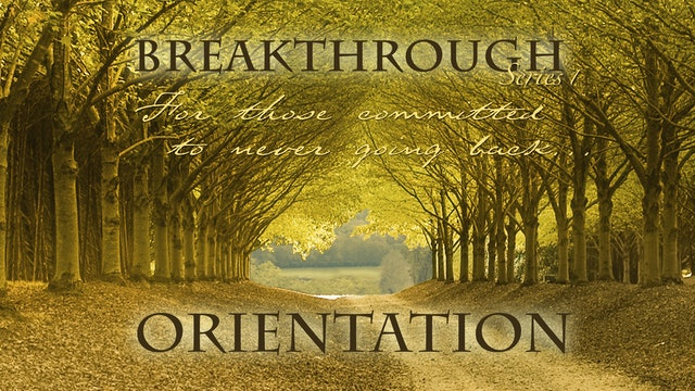 The Breakthrough Series Orientation