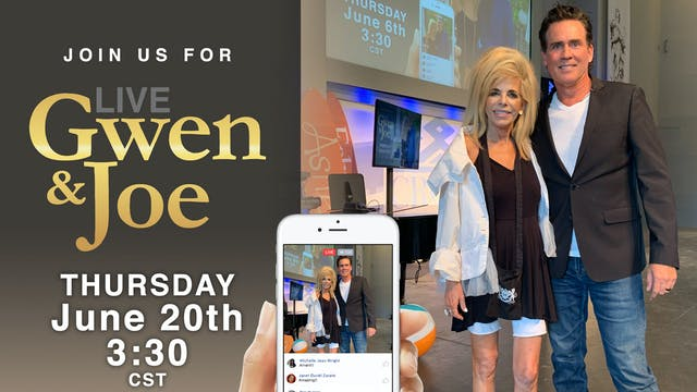 Live with Gwen and Joe - June 20, 2019