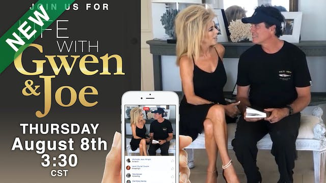 Life with Gwen and Joe - August 8, 2019