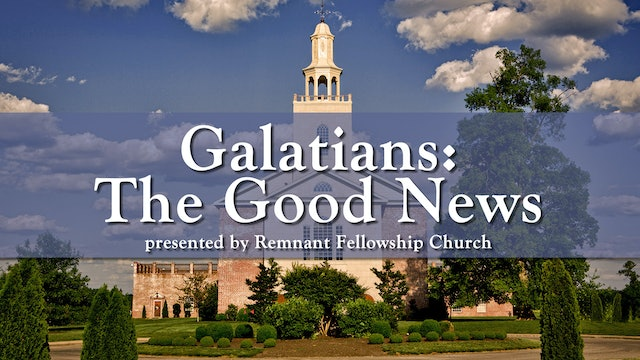 Galatians: The Good News