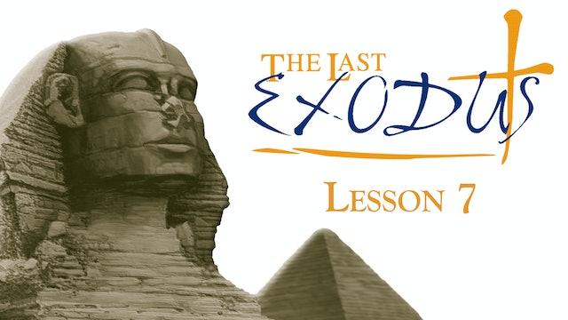 Lesson 7 - The Last Exodus - The Cross