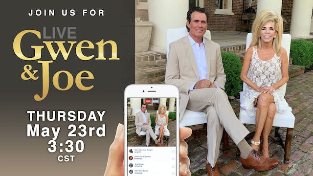 Live with Gwen and Joe - May 23, 2019
